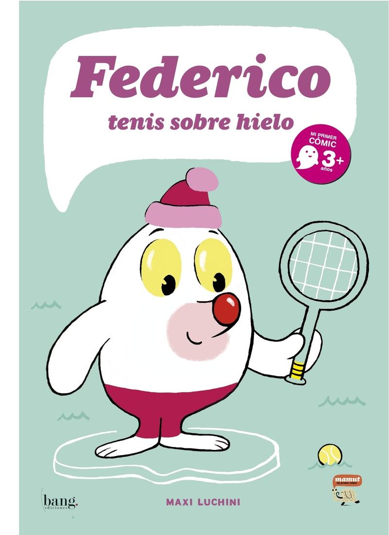 FEDERICO, TENIS SOBRE HIELO: portada