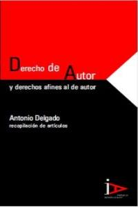 DERECHO DE AUTOR Y DERECHOS AFINES AL DE AUTOR (2 vols.): portada