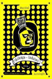 RECITAL CHILANGO-ANDALUZ 2006. ANTOLOGÍA: portada