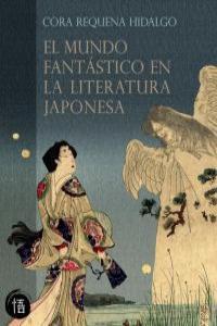 MUNDO FANTASTICO EN LA LITERATURA JAPONESA,EL: portada