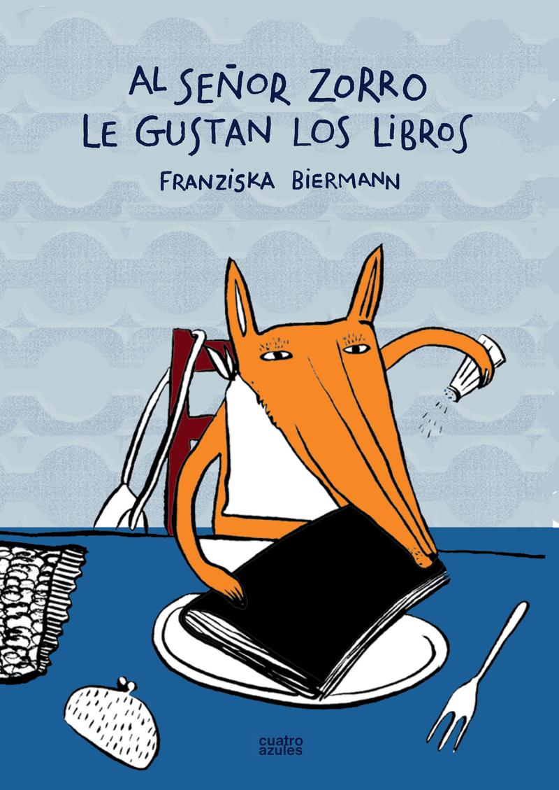 AL SEÑOR ZORRO LE GUSTAN LOS LIBROS 2ªED: portada