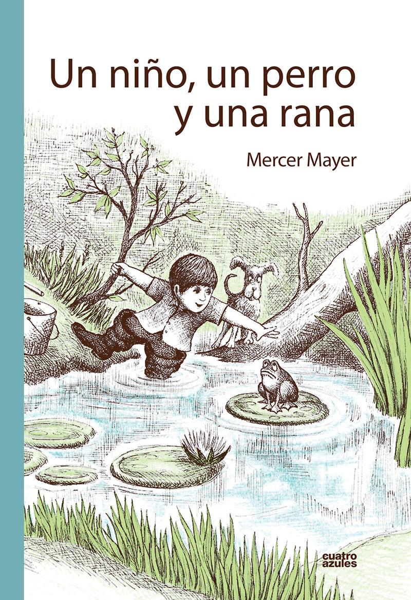 UN NIÑO, UN PERRO Y UNA RANA: portada