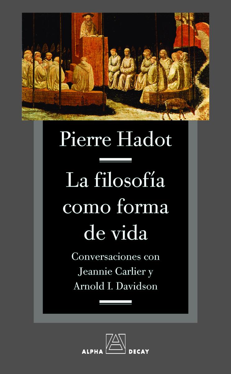 FILOSOFIA COMO FORMA DE VIDA,LA: portada