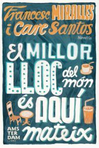MILLOR LLOC DEL MON ES AQUI MATEIX,EL: portada