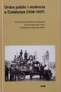 ORDRE PUBLIC I VIOLENCIA A CATALUNYA (1936-1937) - CAT: portada
