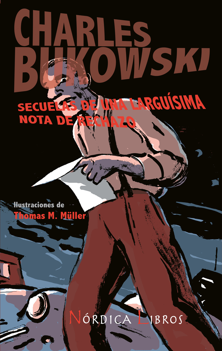 SECUELAS DE UNA LARGUISIMA NOTA DE RECHAZO (4ª edición): portada