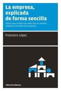 EMPRESA EXPLICADA DE FORMA SENCILLA,LA: portada