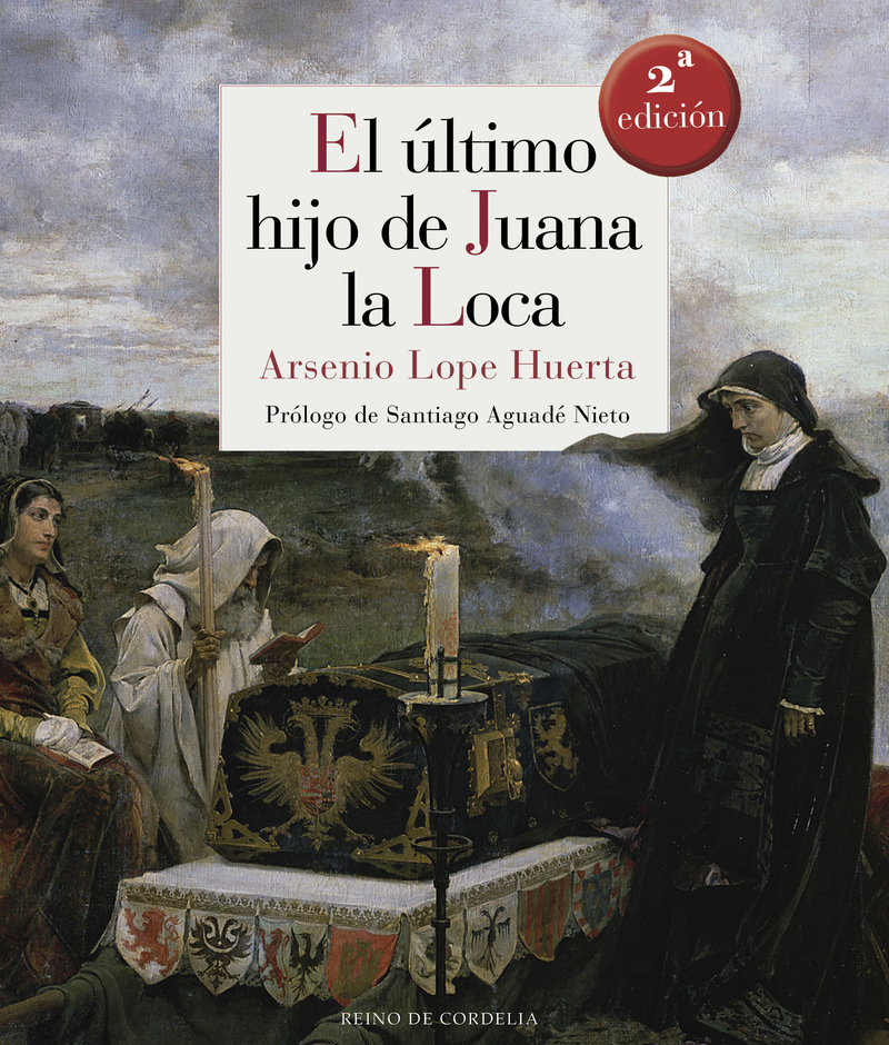 ULTIMO HIJO DE JUANA LA LOCA,EL: portada