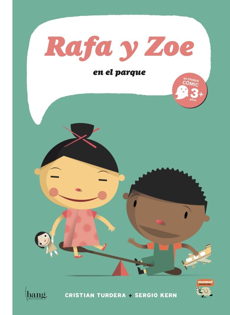 RAFA Y ZOE 4 EN EL PARQUE: portada