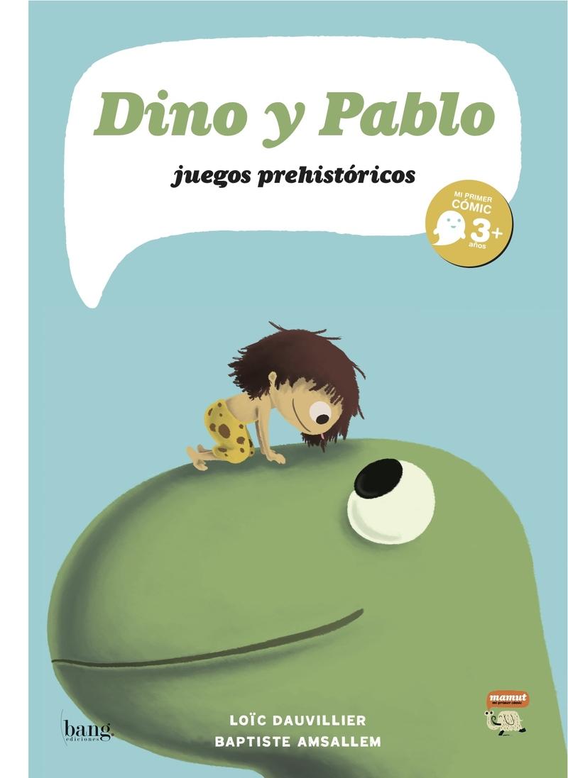 DINO Y PABLO, JUEGOS PREHIST�RICOS: portada