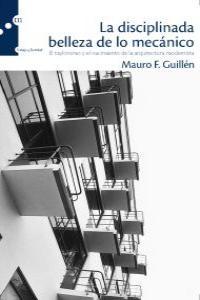 DISCIPLANADA BELLEZA DE LO MECANICO,LA: portada