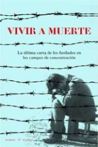 VIVIR A MUERTE: portada