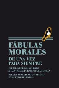FABULAS MORALES DE UNA VEZ PARA SIEMPRE: portada