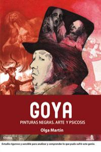 GOYA PINTURAS NEGRAS ARTE Y PSICOSIS: portada