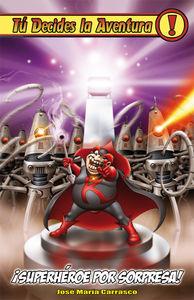 SUPERHEROE POR SORPRESA 3ªedición: portada