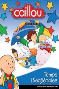 CAILLOU TEMPS I SEQ��NCIES: portada