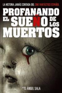 PROFANANDO EL SUEÑO DE LOS MUERTOS: portada