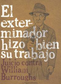 EXTERMINADOR HIZO BIEN SU TRABAJO,EL: portada