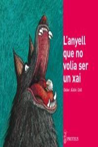 L'ANYELL QUE NO VOLIA SER UN XAI: portada