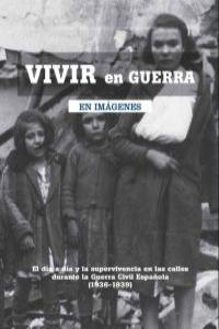 VIVIR EN GUERRA: portada