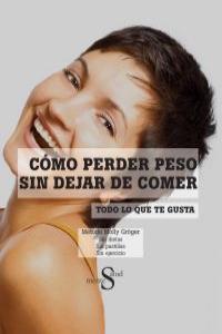 COMO PERDER PESO SIN DEJAR DE COMER: portada