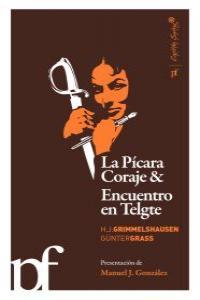 PICARA CORAJE & ENCUENTRO EN TELGTE: portada