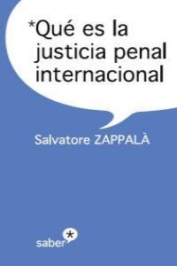 QUE ES LA JUSTICIA PENAL INTERNACIONAL: portada
