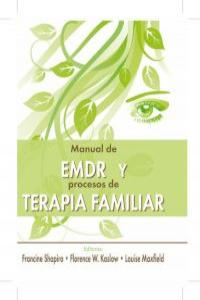 MANUAL DE EMDR Y PROCESOS DE TERAPIA FAMILIAR: portada