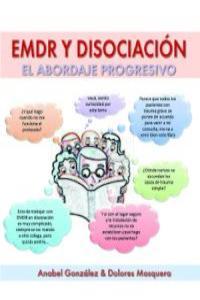 EMDR Y DISOCIACIóN: EL ABORDAJE PROGRESIVO: portada