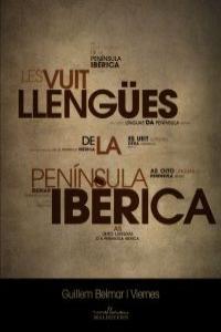 VUIT LLENGÜES DE LA PENÍNSULA IBÈRICA, LES - CAT: portada