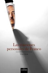 TRAICIONES PERSONALES DE FRANCO,LAS: portada