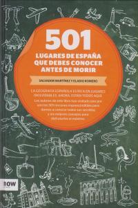 501 LUGARES DE ESPAñA QUE DEBES CONOCER ANTES DE MORIR: portada