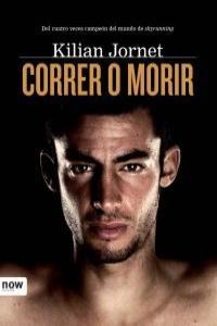CORRER O MORIR 26ª ED: portada