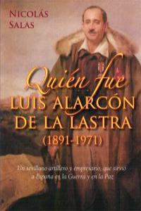 QUIÉN FUEN LUIS ALARCÓN DE LA LASTRA: portada