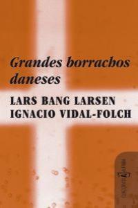 GRANDES BORRACHOS DANESES: portada