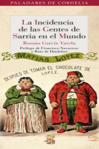 LA INCIDENCIA DE LAS GENTES DE SARRIA EN EL MUNDO: portada