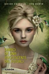 DIARIO DE UNA ADOLESCENTE DEL FUTURO: portada
