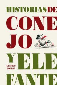HISTORIAS DE CONEJO Y ELEFANTE: portada