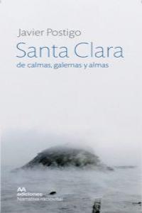 Santa Clara de calmas, galernas y almas: portada
