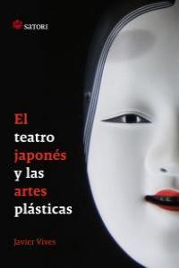 TEATRO JAPONES Y LAS ARTES PLASTICAS,EL: portada