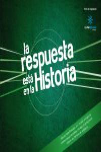 LA RESPUESTA ESTÁ EN LA HISTORIA: portada
