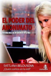 EL PODER DEL ANONIMATO: portada