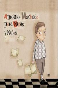 ANTONIO MACHADO PARA NIÑAS Y NIÑOS: portada