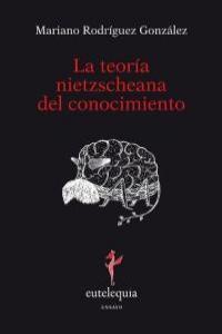TEORIA NIETZSCHEANA DEL CONOCIMIENTO,LA: portada