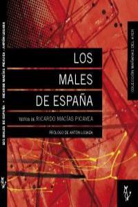 LOS MALES DE ESPAÑA. Prólogo de Anton Losada: portada