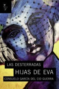 LAS DESTERRADAS HIJAS DE EVA: portada