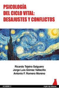 PSICOLOGíA DEL CICLO VITAL: DESAJUSTES Y CONFLICTOS: portada