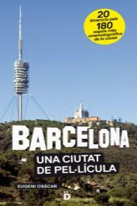 BARCELONA, UNA CIUTAT DE PEL·LÍCULA: portada