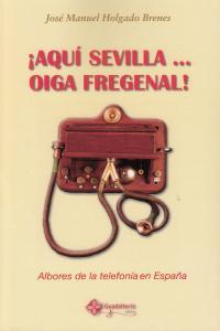 AQUI SEVILLA OIGA FREGENAL: portada