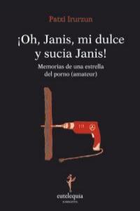 ¡Oh, Janis, mi dulce y sucia Janis!: portada